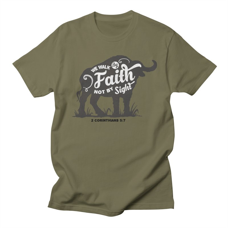 We Walk By Faith Not By Sight Men's Regular T-Shirt by Light of the World Tees