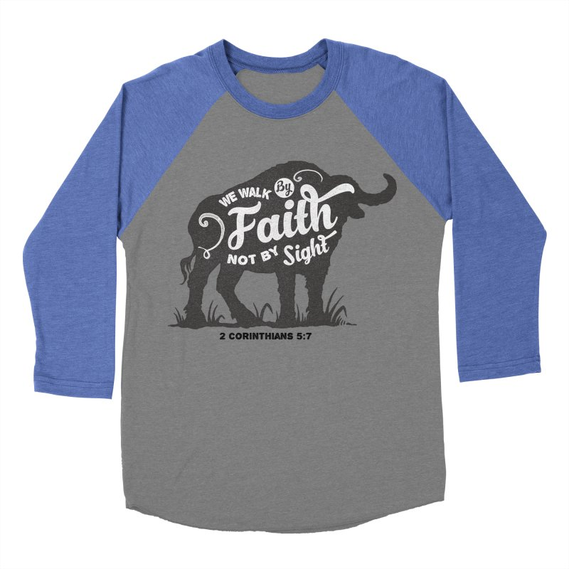 We Walk By Faith Not By Sight Men's Baseball Triblend Longsleeve T-Shirt by Light of the World Tees