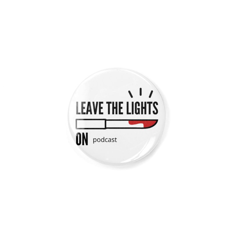 Accessories None by Leave The Lights On Podcast