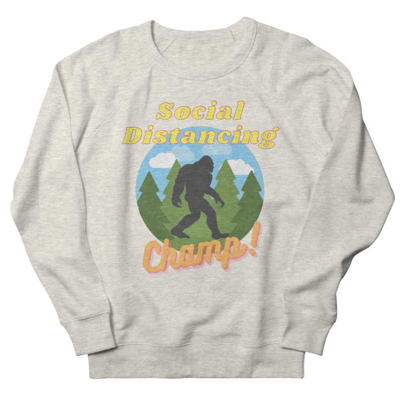 Social Distancing Champ Men's Sweatshirt by Leave The Lights On Podcast