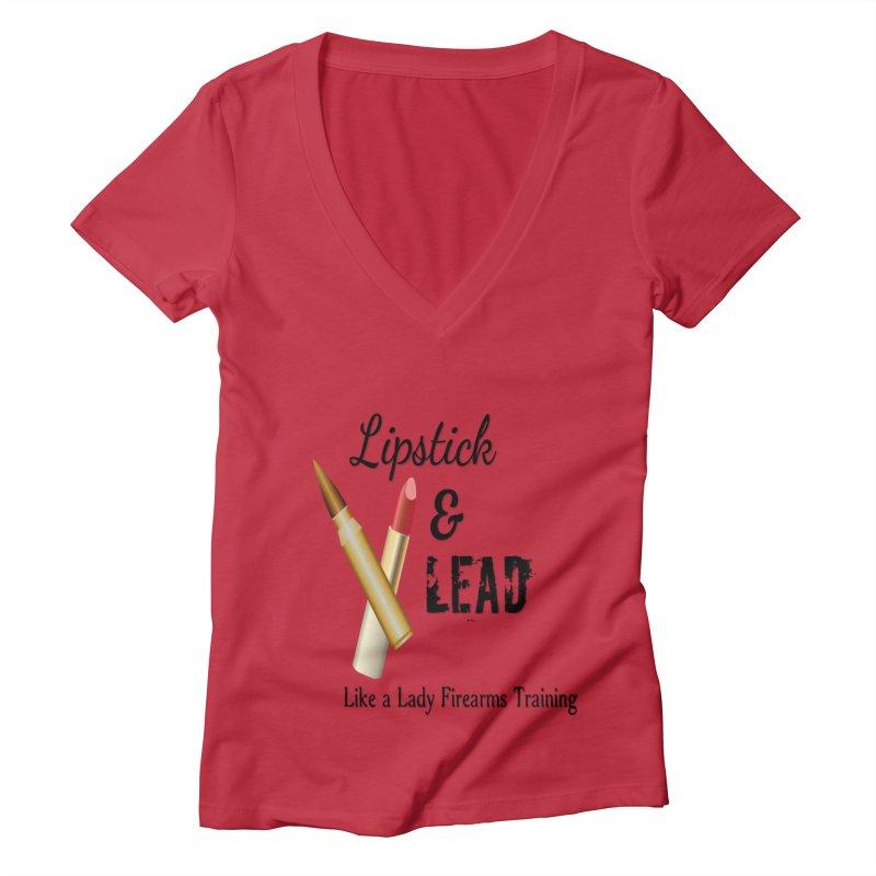 Lipstick & Lead Women's V-Neck by Like a Lady Firearms Training