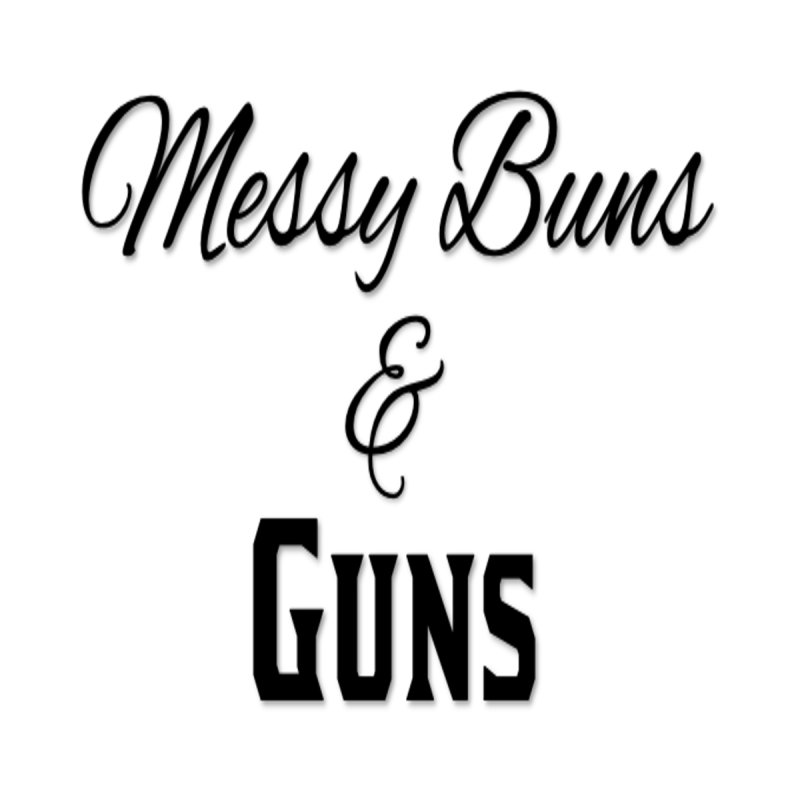 Messy Buns & Guns Accessories Mug by Like a Lady Firearms Training