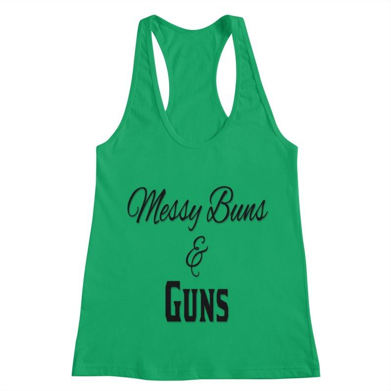 Messy Buns & Guns Women's Racerback Tank by Like a Lady Firearms Training