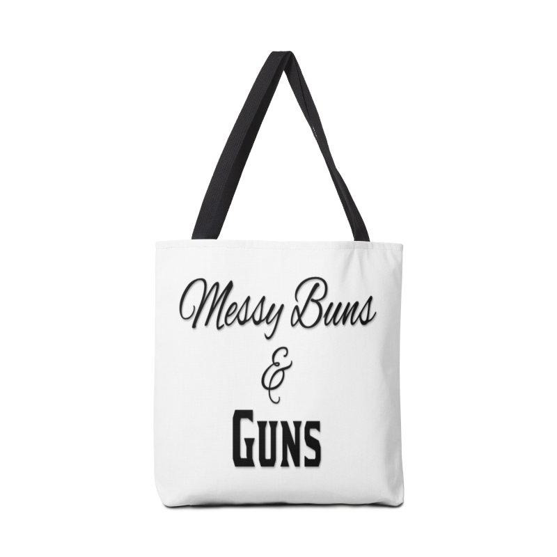 Messy Buns & Guns Accessories Tote Bag Bag by Like a Lady Firearms Training