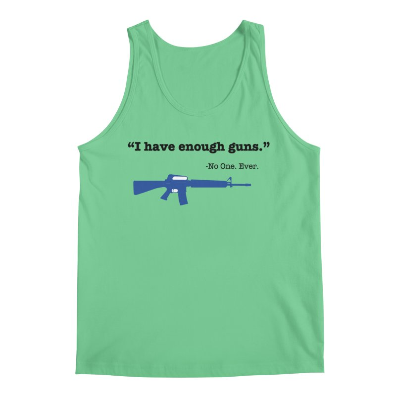 Never Enough Guns Men's Regular Tank by Like a Lady Firearms Training