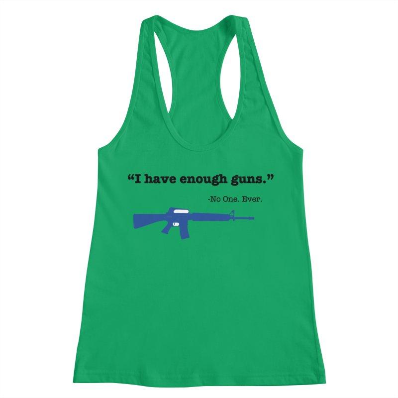Never Enough Guns Women's Racerback Tank by Like a Lady Firearms Training