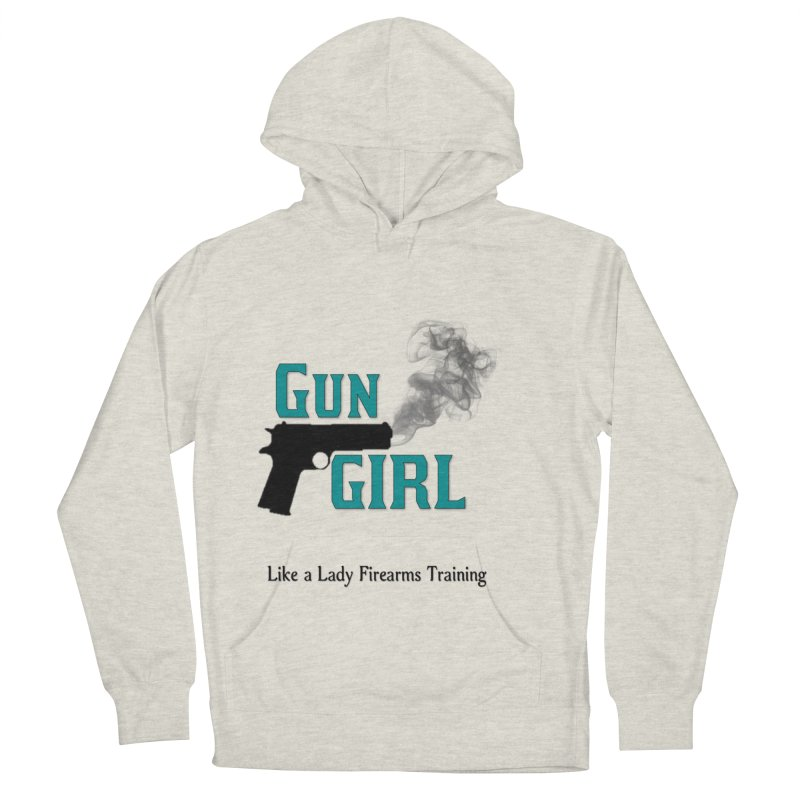 Gun Girl Women's French Terry Pullover Hoody by Like a Lady Firearms Training
