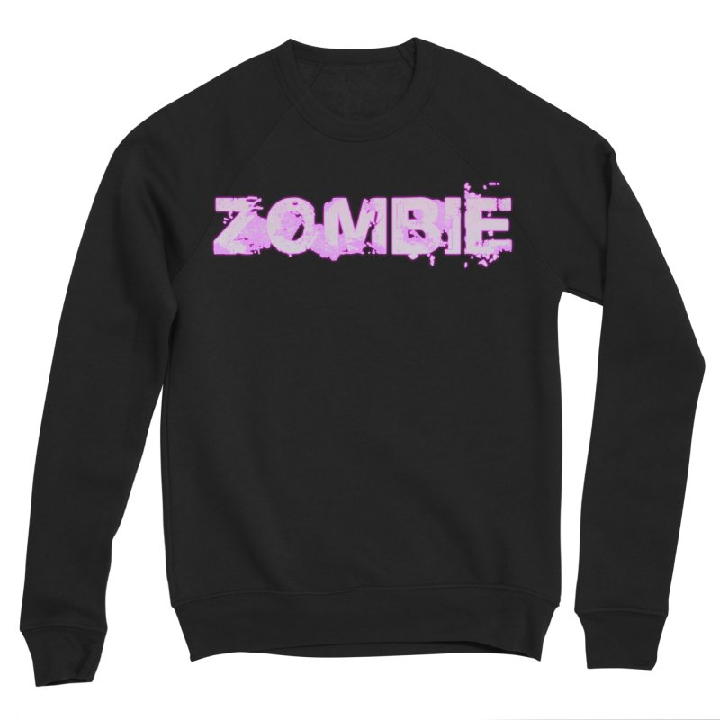 Zombie Type Women's Sponge Fleece Sweatshirt by lil merch