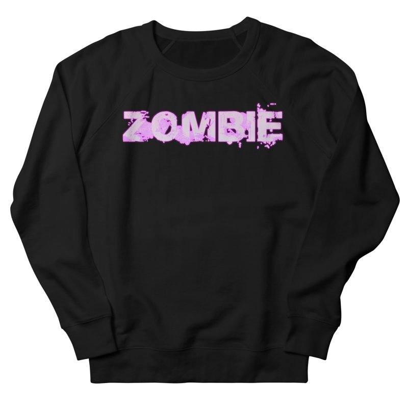 Zombie Type Women's French Terry Sweatshirt by lil merch