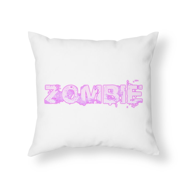 Zombie Type Home Throw Pillow by lil merch