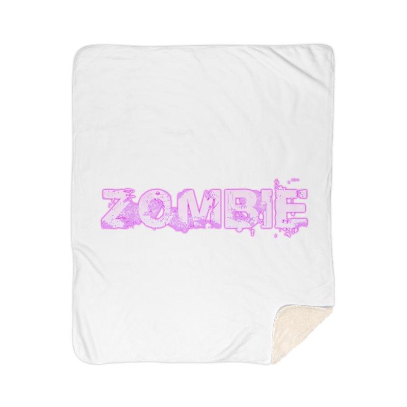 Zombie Type Home Sherpa Blanket Blanket by lil merch