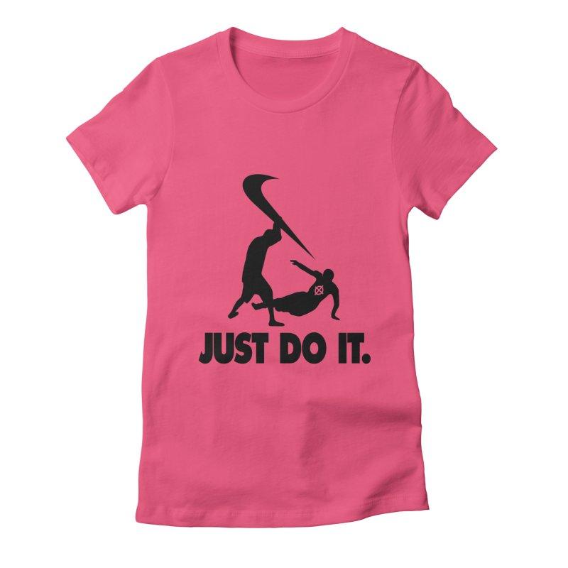Just Do It (Black) –– @frontypython Women's T-Shirt by lil merch