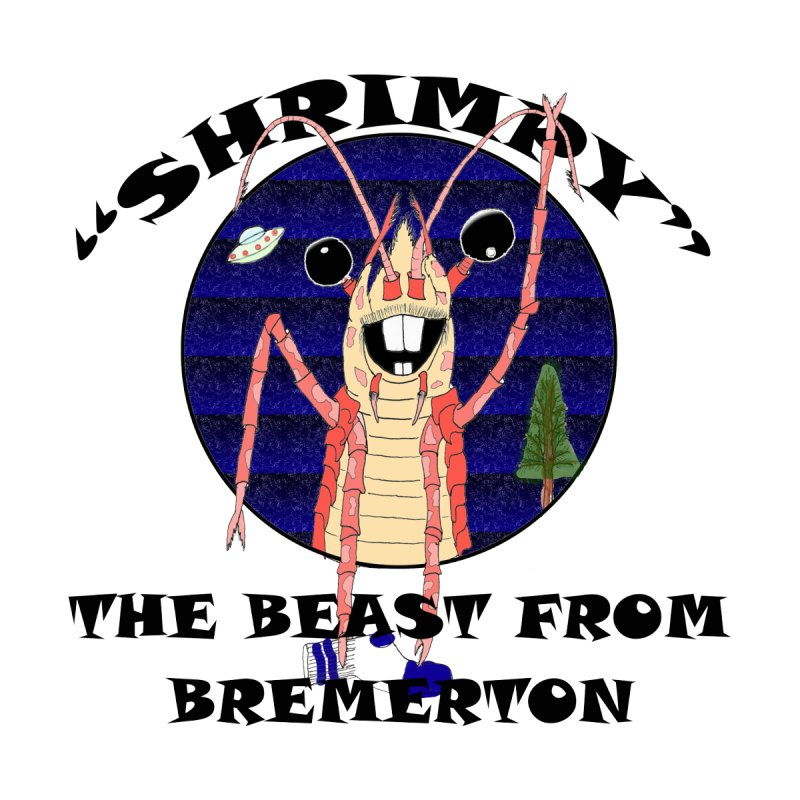 SHRIMPY, THE BEAST FROM BREMERTON by The Society for Liminal Cartography