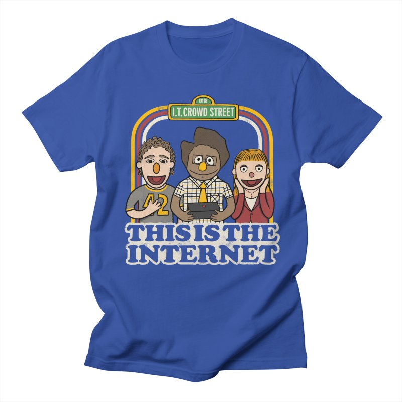 This is the internet Women's Unisex T-Shirt by lirovi's Artist Shop