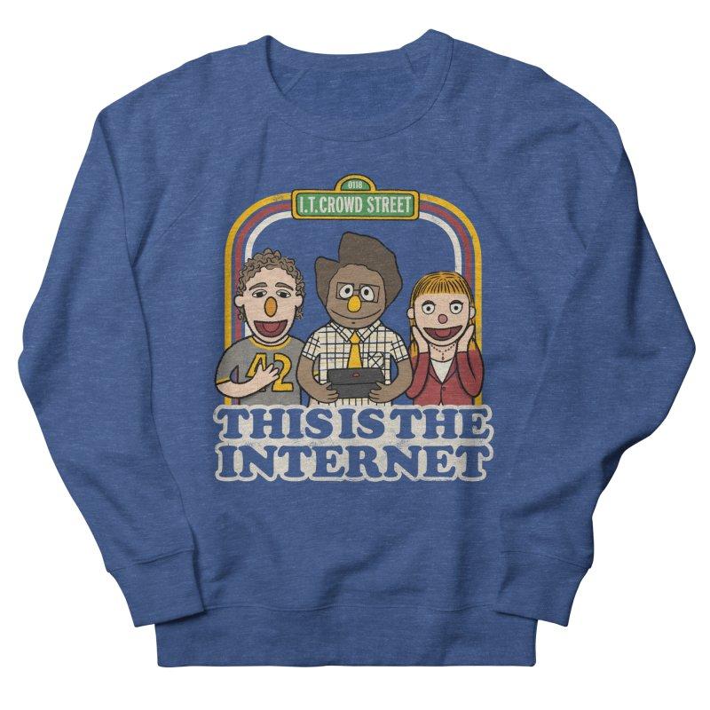 This is the internet Women's Sweatshirt by lirovi's Artist Shop