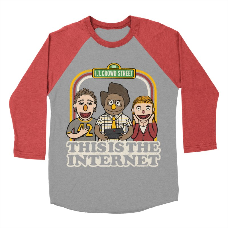 This is the internet Women's Baseball Triblend T-Shirt by lirovi's Artist Shop