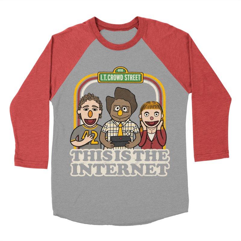 This is the internet Men's Baseball Triblend T-Shirt by lirovi's Artist Shop