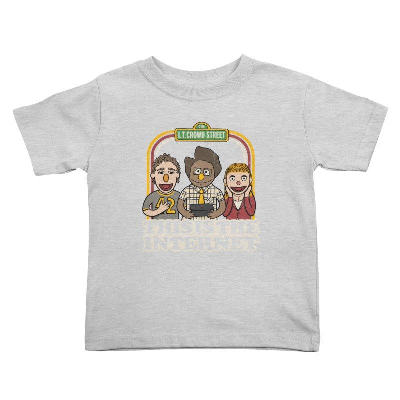 This is the internet Kids Toddler T-Shirt by lirovi's Artist Shop
