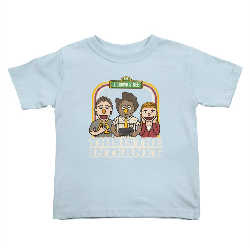 This is the internet Kids Toddler T-Shirt by lirovi's Artist Shop