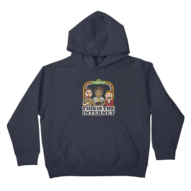 This is the internet Kids Pullover Hoody by lirovi's Artist Shop