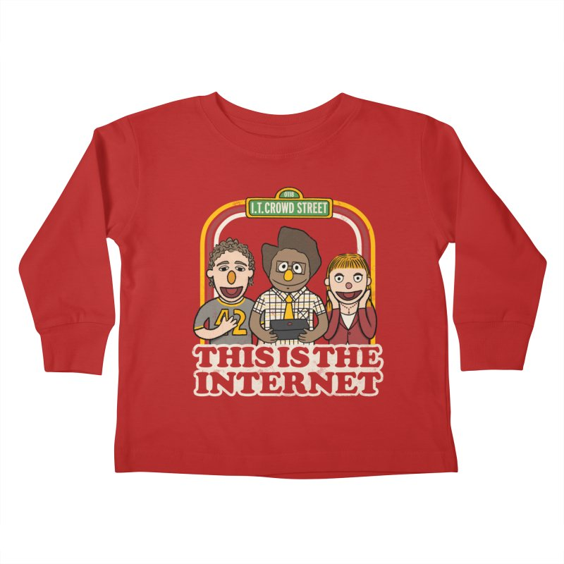 This is the internet Kids Toddler Longsleeve T-Shirt by lirovi's Artist Shop