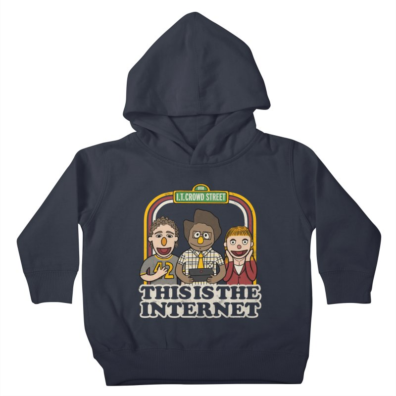 This is the internet Kids Toddler Pullover Hoody by lirovi's Artist Shop