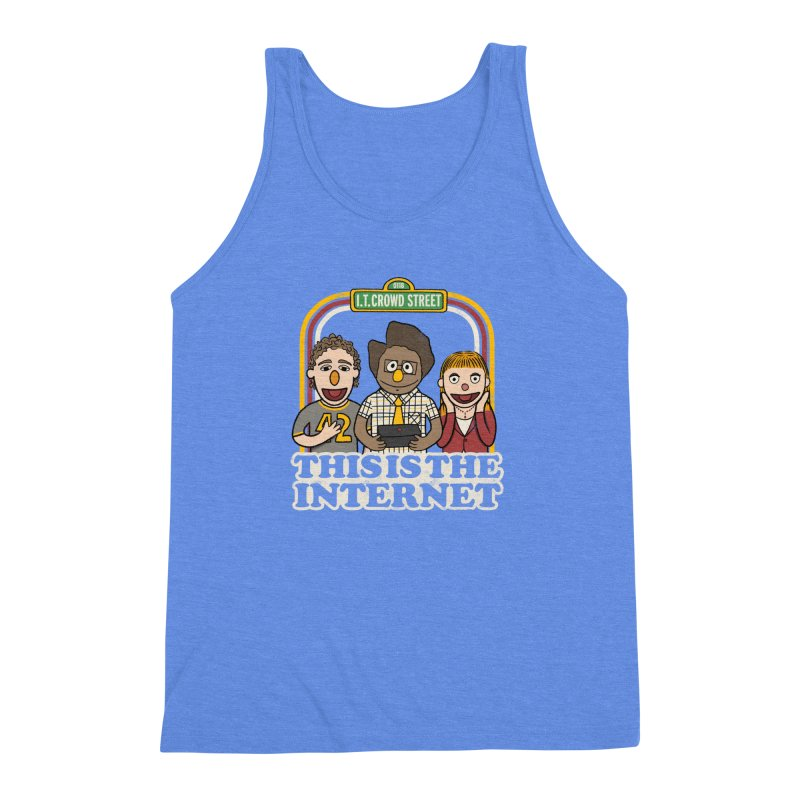 This is the internet Men's Triblend Tank by lirovi's Artist Shop