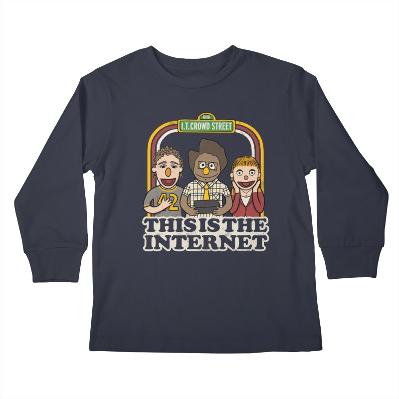 This is the internet Kids Longsleeve T-Shirt by lirovi's Artist Shop