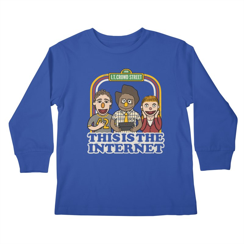 This is the internet Kids Longsleeve T-Shirt by lirovi's Artist Shop