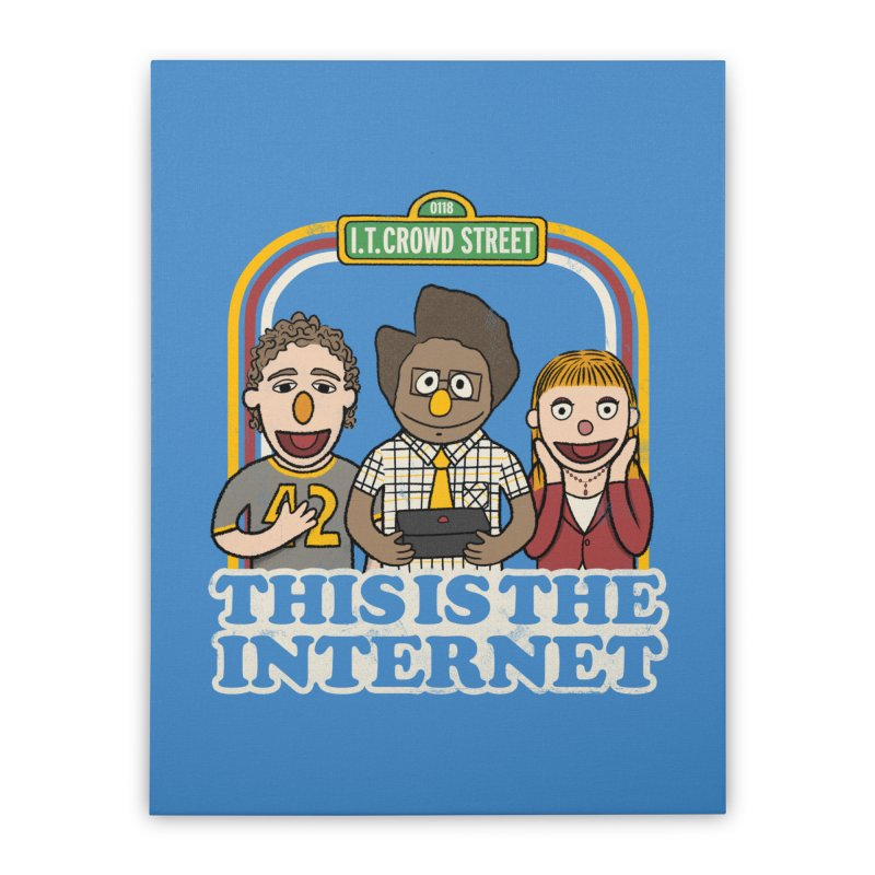 This is the internet Home Stretched Canvas by lirovi's Artist Shop