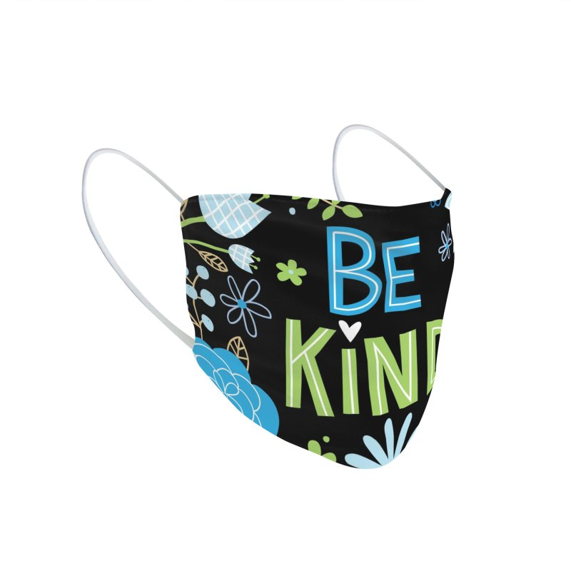 Be Kind Accessories Face Mask by Lisa Kubenez