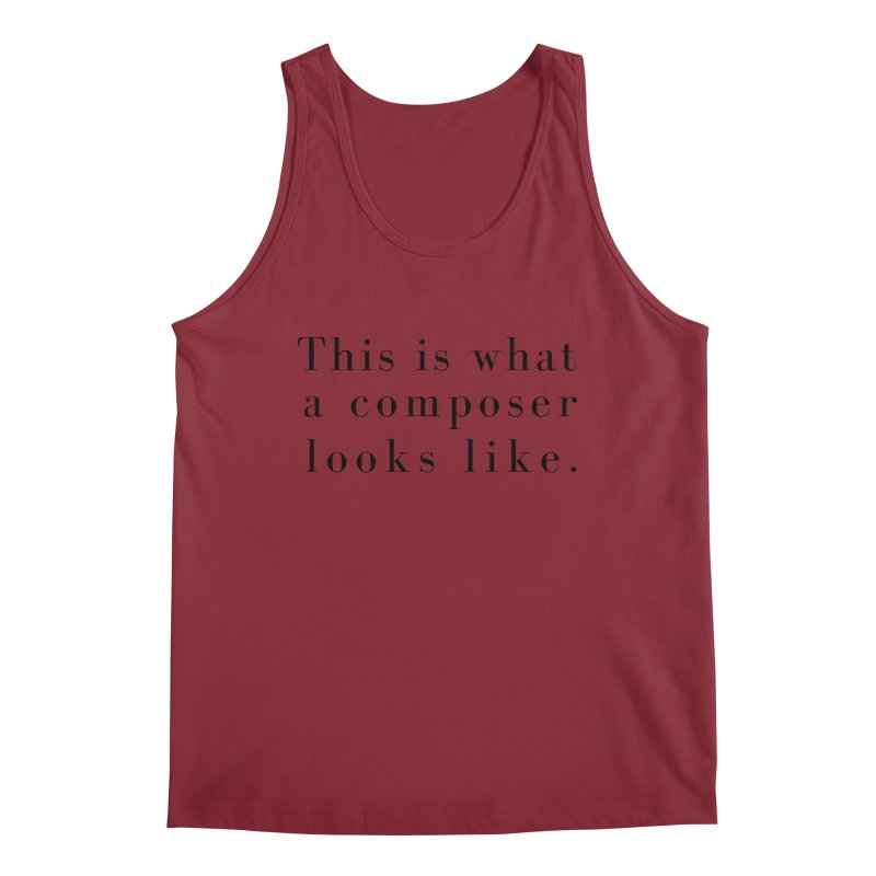This is what a composer looks like. Men's Regular Tank by Listening to Ladies's Artist Shop