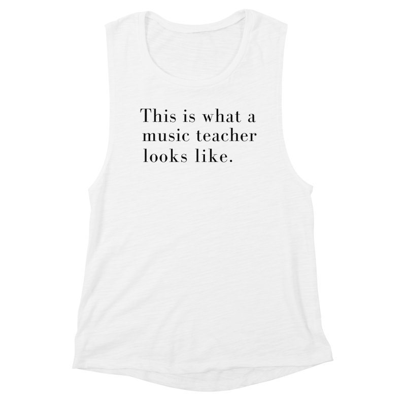 This is what a music teacher looks like. Women's Tank by Listening to Ladies's Artist Shop