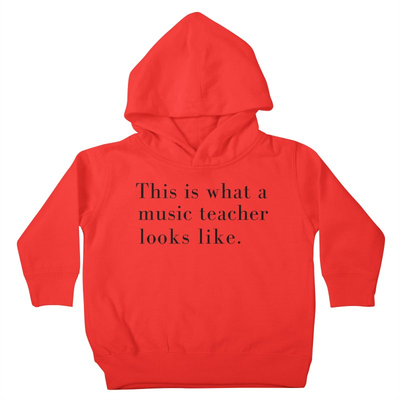 This is what a music teacher looks like. Kids Toddler Pullover Hoody by Listening to Ladies's Artist Shop