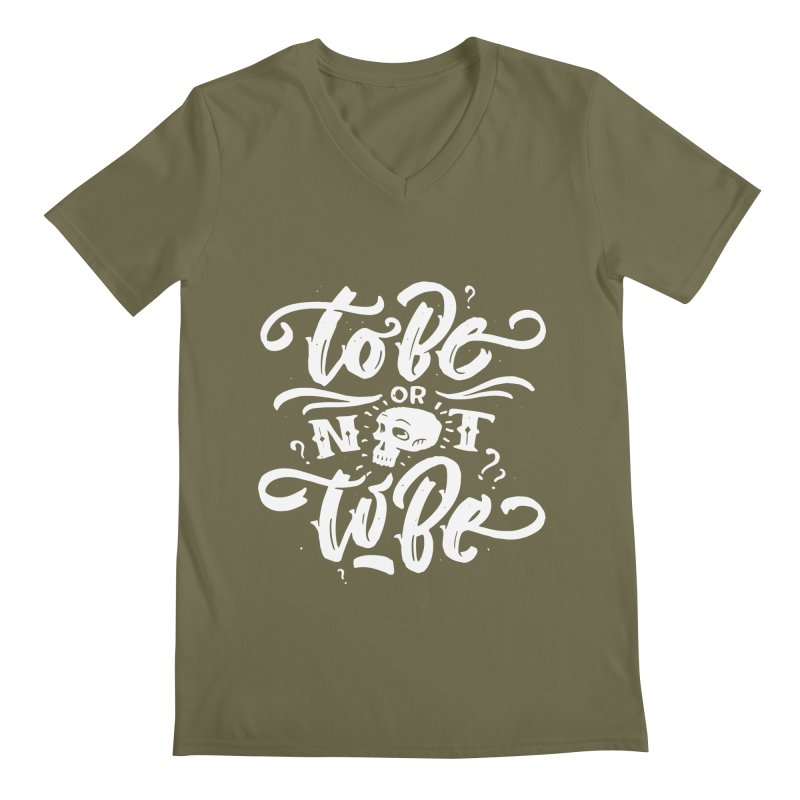 To Be Or Not To Be Men's V-Neck by Literary Swag