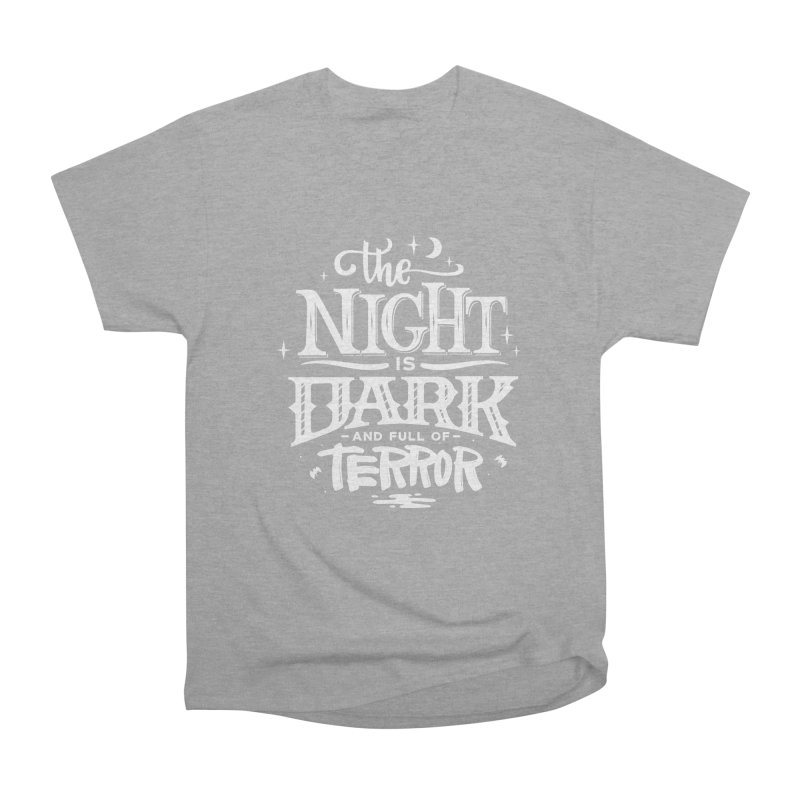 The Night Is Dark And Full Of Terrors Men's Heavyweight T-Shirt by Literary Swag