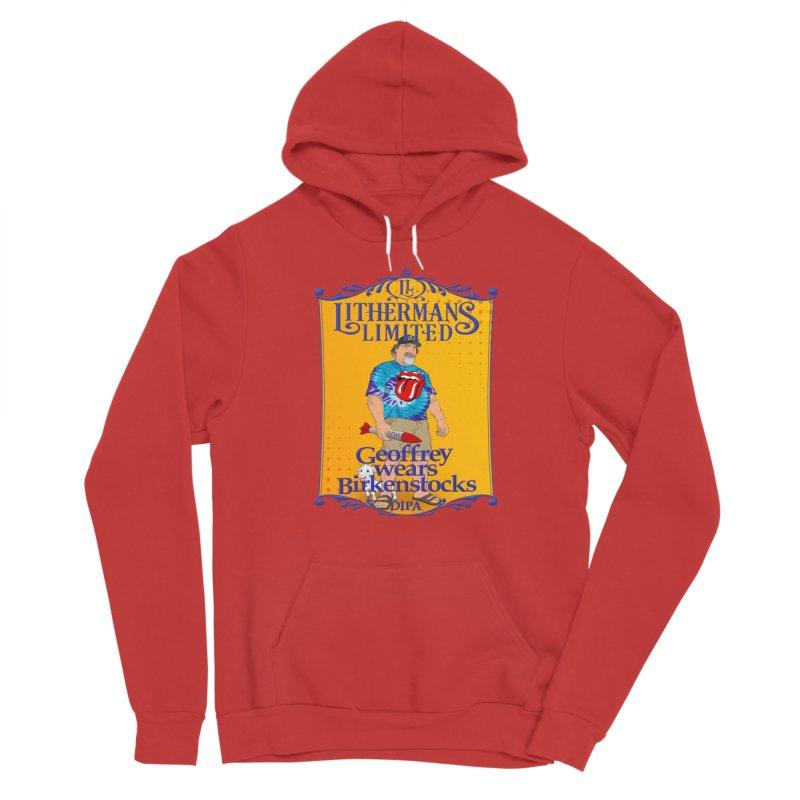 Geoffery Wears Birkenstocks Women's Sponge Fleece Pullover Hoody by Lithermans Limited Print Shop