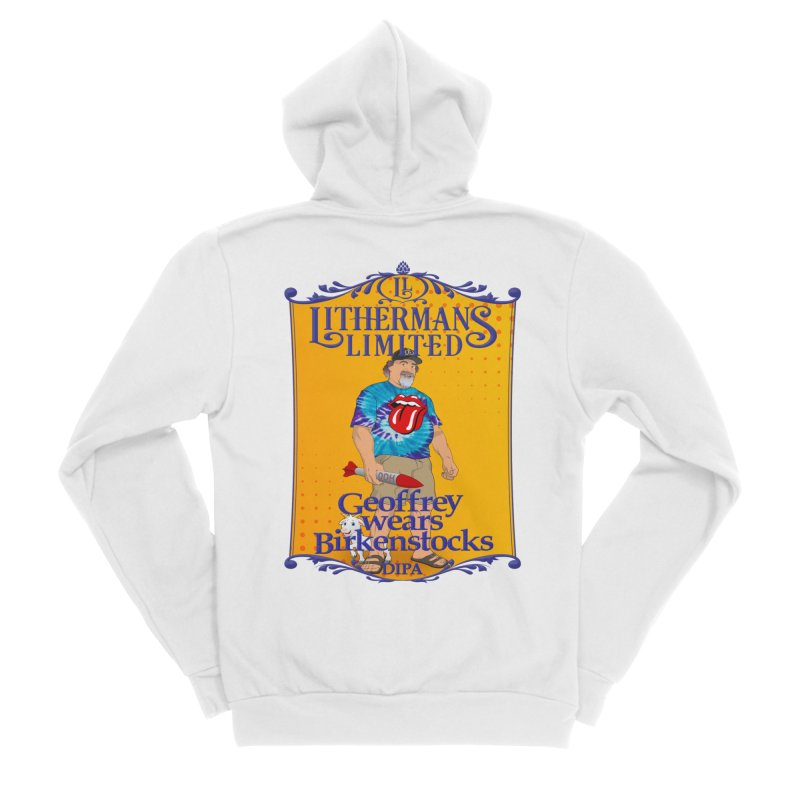 Geoffery Wears Birkenstocks Women's Sponge Fleece Zip-Up Hoody by Lithermans Limited Print Shop