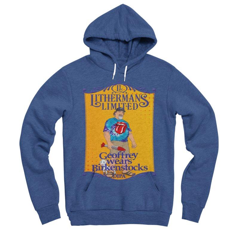 Geoffery Wears Birkenstocks Men's Sponge Fleece Pullover Hoody by Lithermans Limited Print Shop
