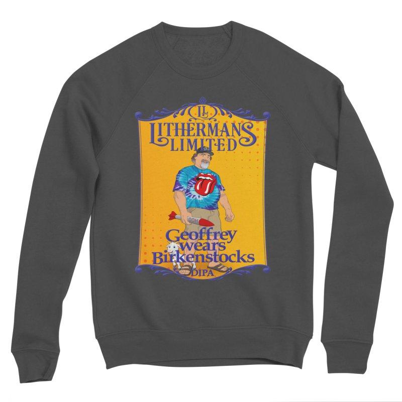 Geoffery Wears Birkenstocks Men's Sponge Fleece Sweatshirt by Lithermans Limited Print Shop