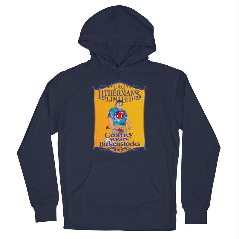 Geoffery Wears Birkenstocks Men's Pullover Hoody by Lithermans Limited Print Shop