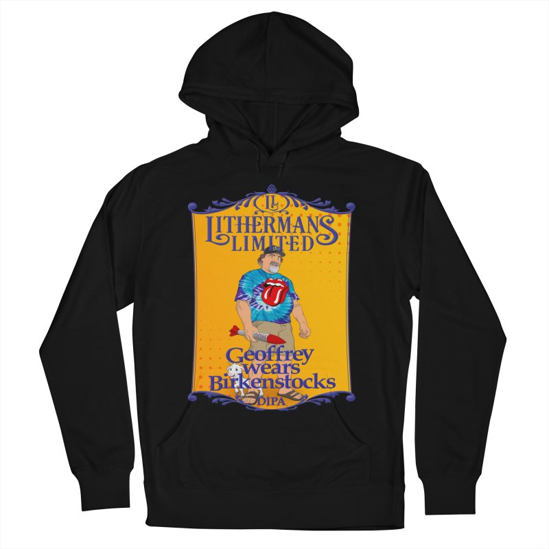 Geoffery Wears Birkenstocks Women's French Terry Pullover Hoody by Lithermans Limited Print Shop