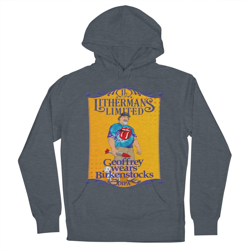 Geoffery Wears Birkenstocks Men's French Terry Pullover Hoody by Lithermans Limited Print Shop