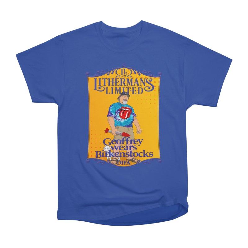 Geoffery Wears Birkenstocks Women's Heavyweight Unisex T-Shirt by Lithermans Limited Print Shop