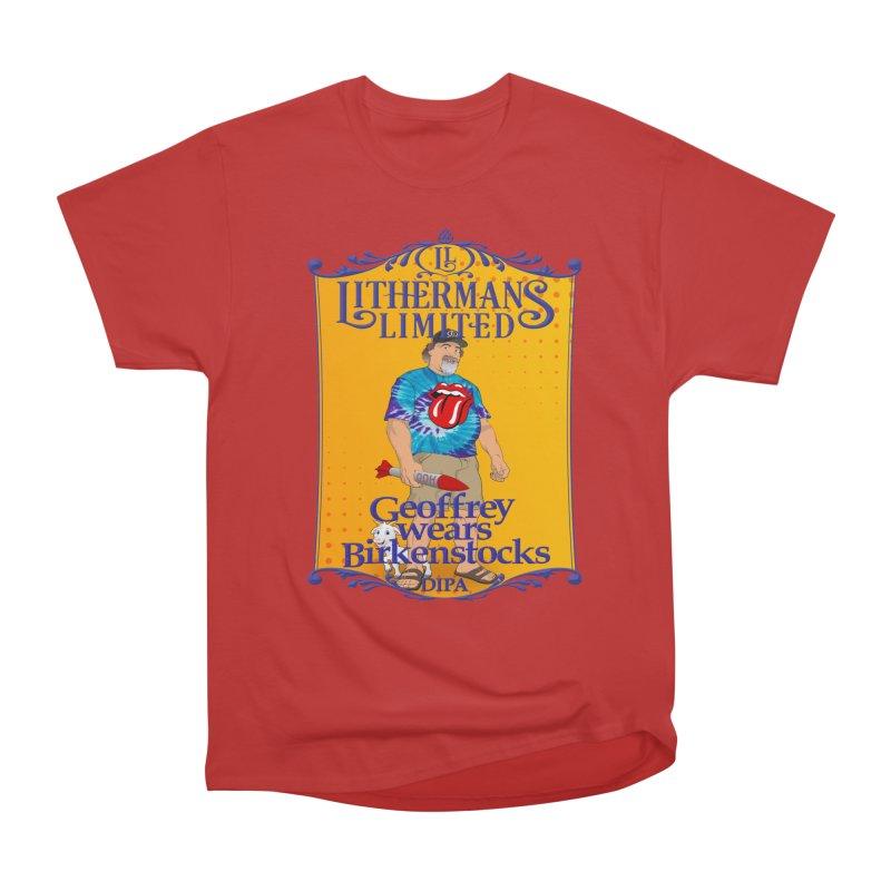 Geoffery Wears Birkenstocks Men's Heavyweight T-Shirt by Lithermans Limited Print Shop