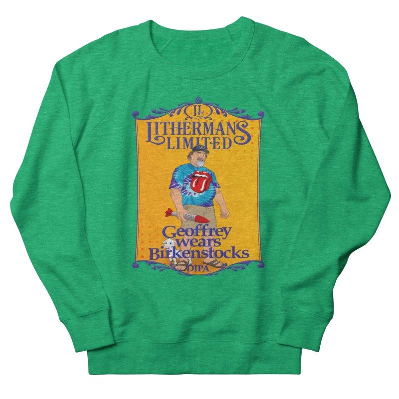 Geoffery Wears Birkenstocks Women's Sweatshirt by Lithermans Limited Print Shop