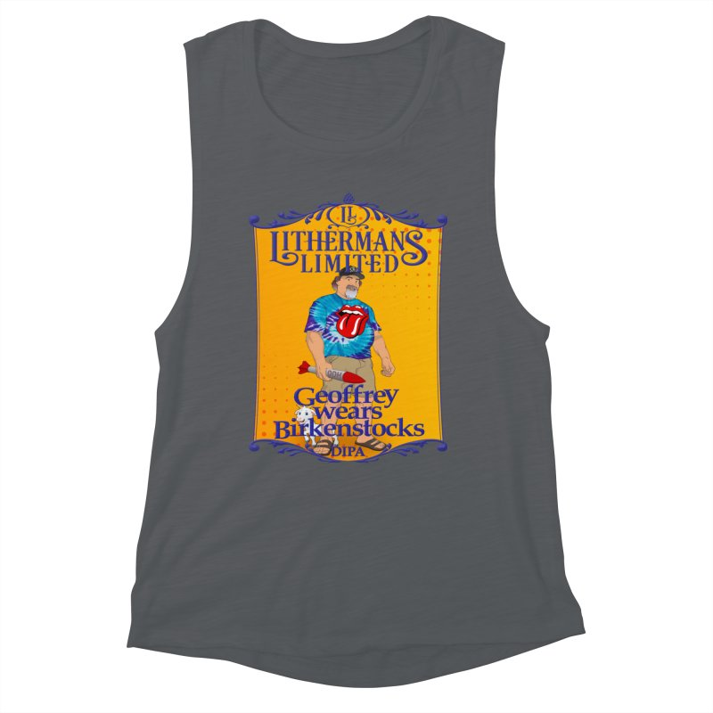 Geoffery Wears Birkenstocks Women's Muscle Tank by Lithermans Limited Print Shop