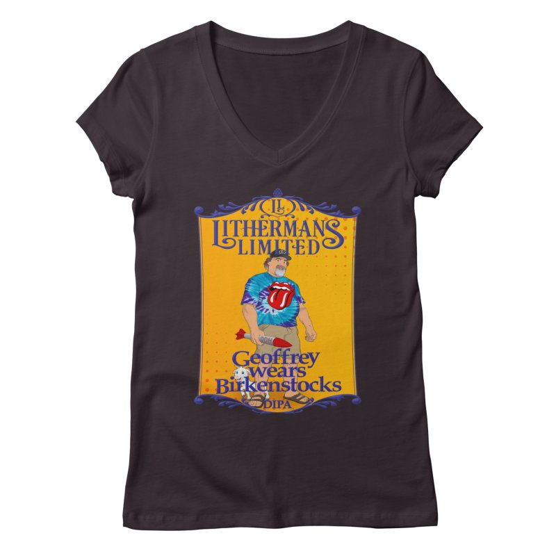 Geoffery Wears Birkenstocks Women's Regular V-Neck by Lithermans Limited Print Shop