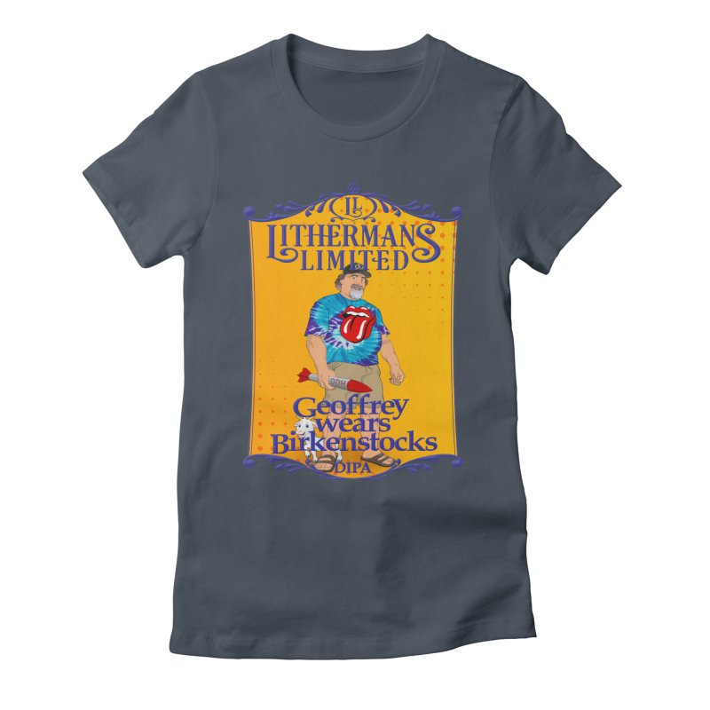 Geoffery Wears Birkenstocks Women's T-Shirt by Lithermans Limited Print Shop