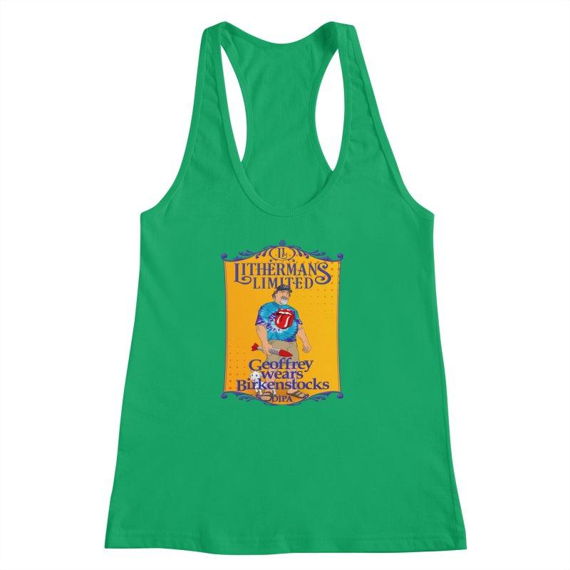 Geoffery Wears Birkenstocks Women's Racerback Tank by Lithermans Limited Print Shop